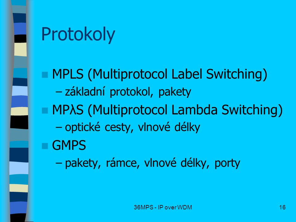 Protokoly MPLS (Multiprotocol Label Switching)