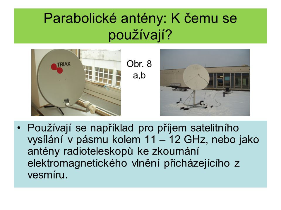 Parabolické antény: K čemu se používají