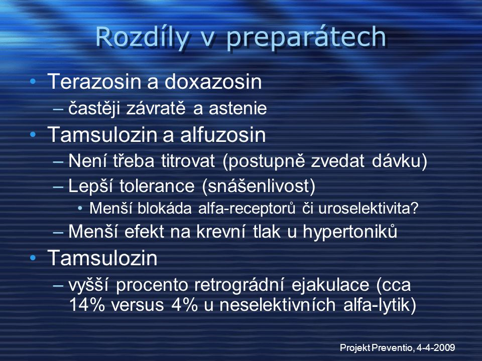 Rozdíly v preparátech Terazosin a doxazosin Tamsulozin a alfuzosin