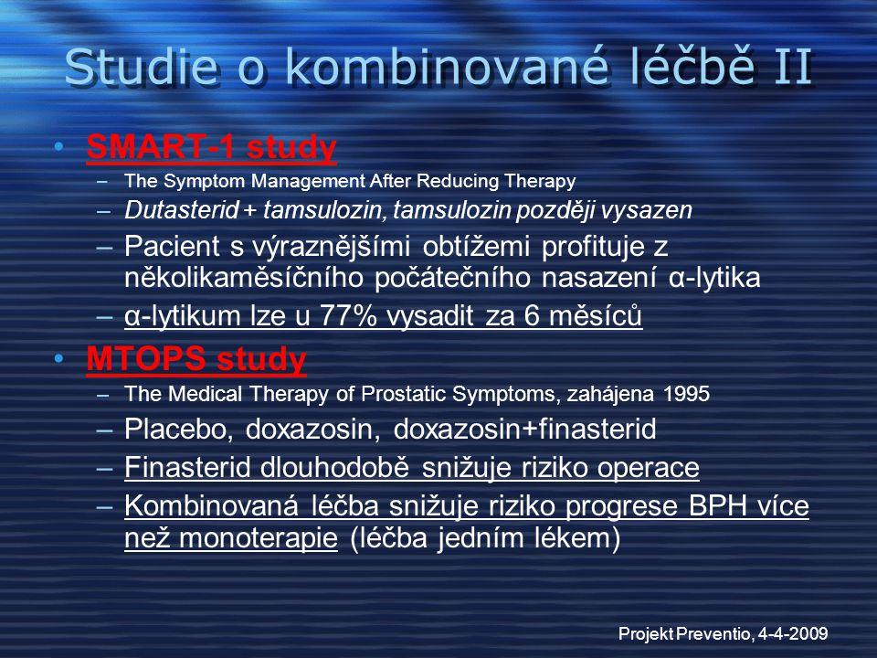 Studie o kombinované léčbě II