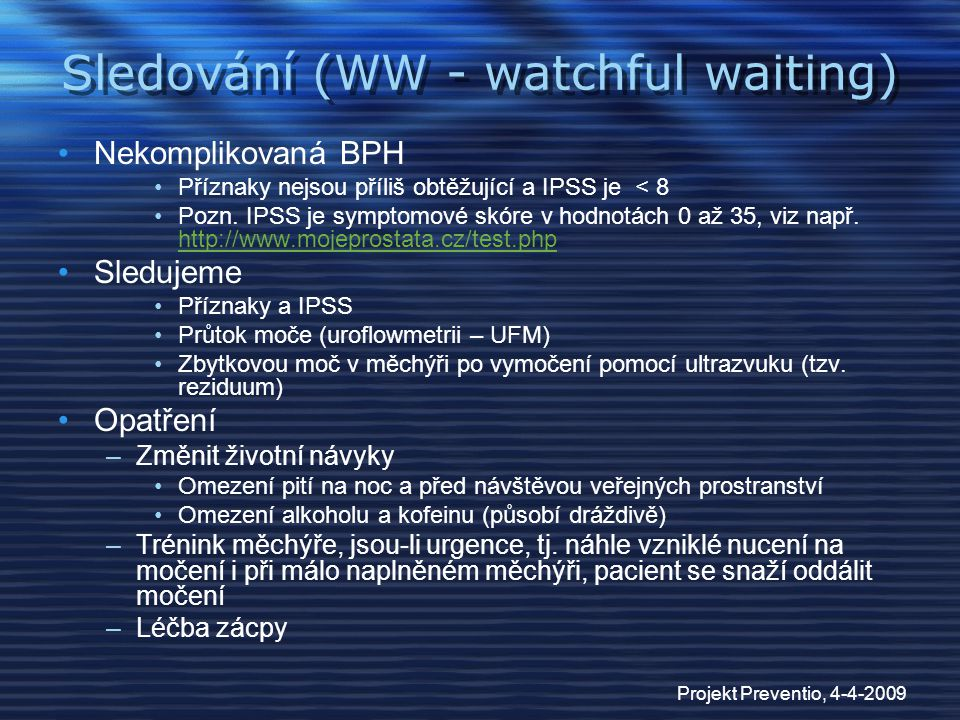 Sledování (WW - watchful waiting)