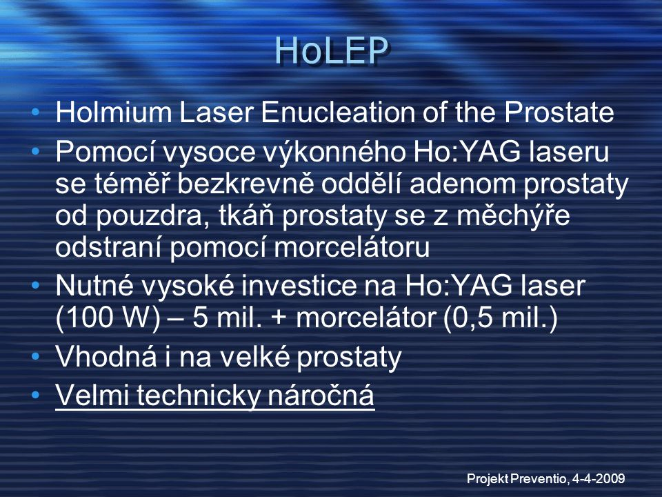 HoLEP Holmium Laser Enucleation of the Prostate