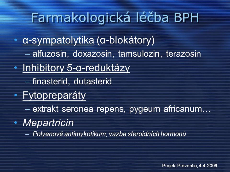 Farmakologická léčba BPH