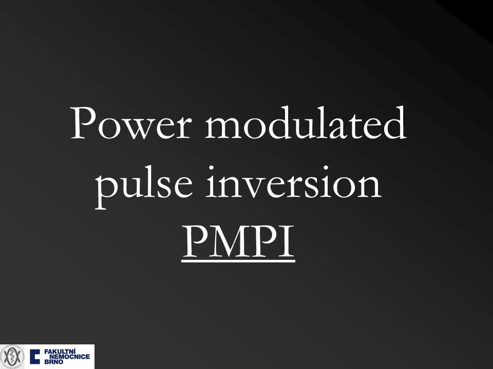 Power modulated pulse inversion PMPI