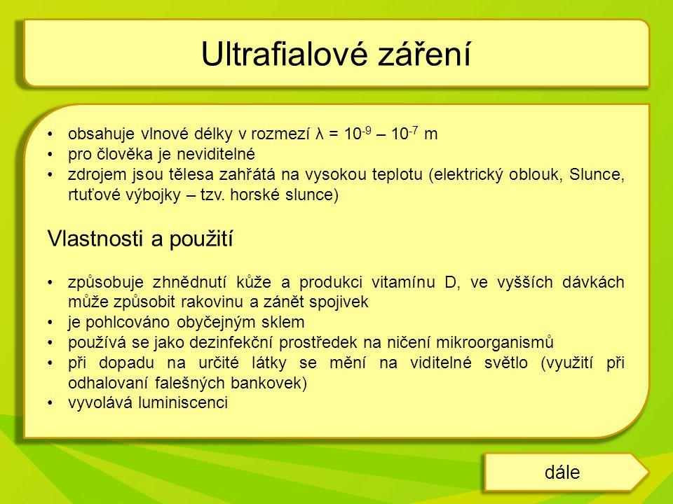 Ultrafialové záření Vlastnosti a použití dále