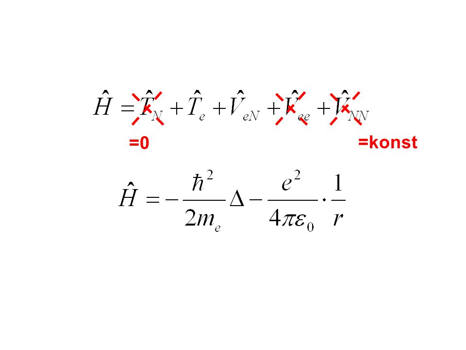 =0 =konst Hamiltonian atomu vodiku.