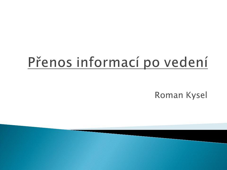 Přenos informací po vedení