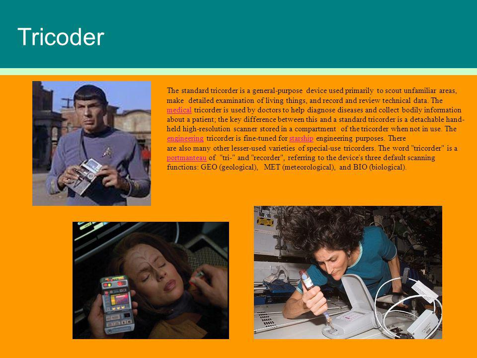 Tricoder