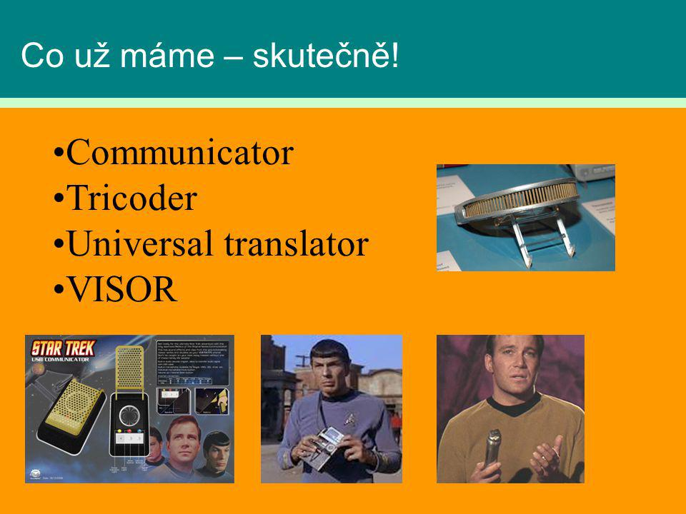 Communicator Tricoder Universal translator VISOR