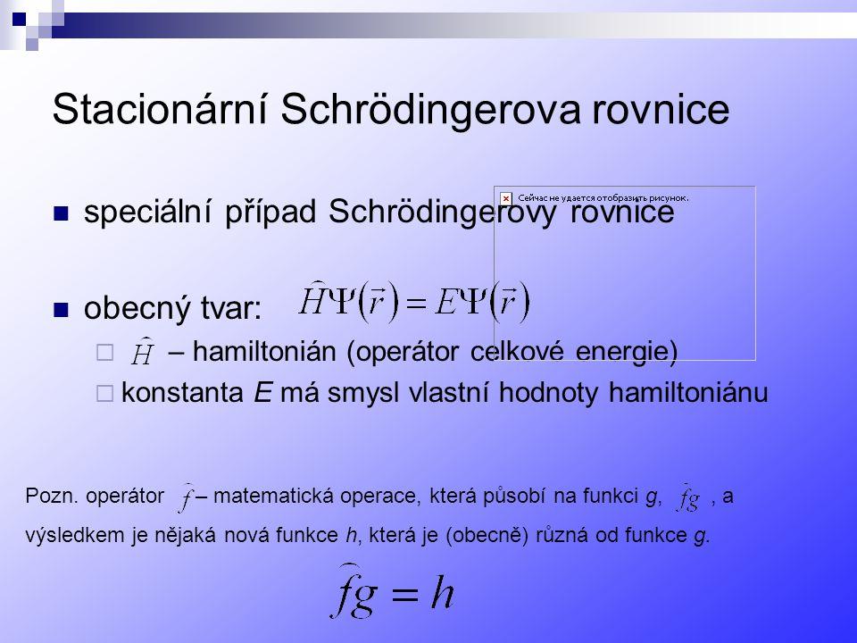 Stacionární Schrödingerova rovnice