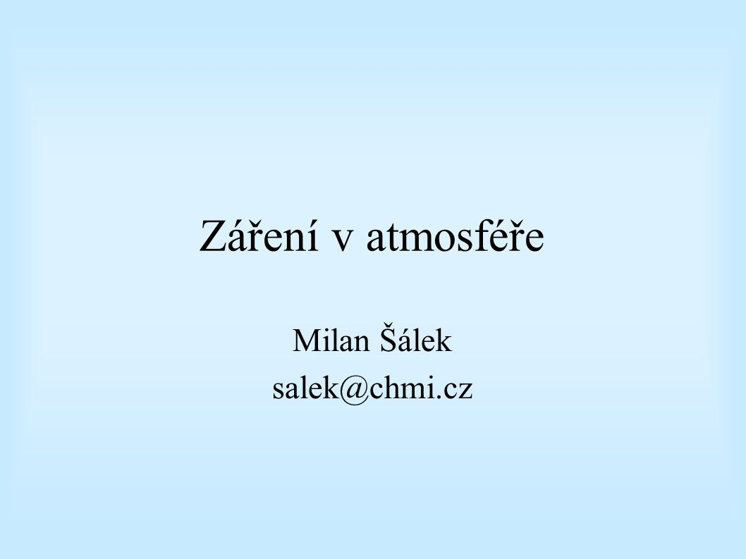 Milan Šálek salek@chmi.cz