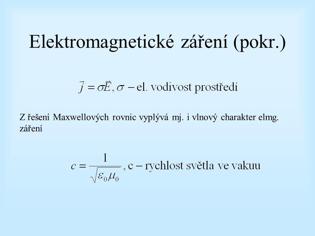 Elektromagnetické záření (pokr.)