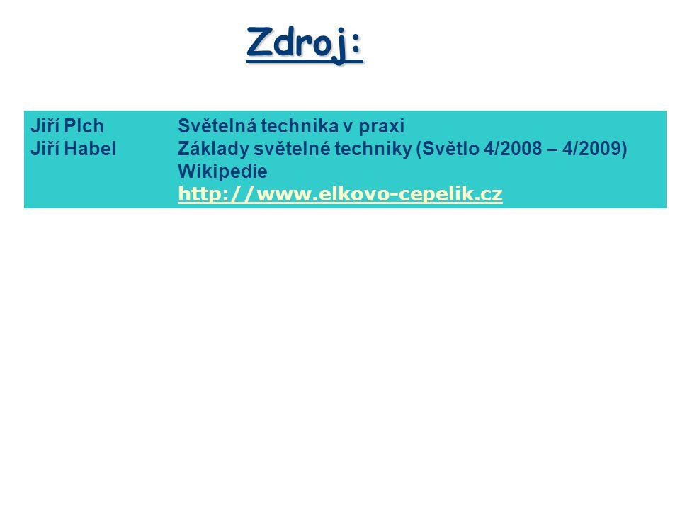 Zdroj: Jiří Plch Světelná technika v praxi