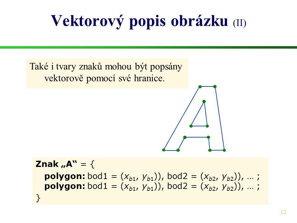 Vektorový popis obrázku (II)