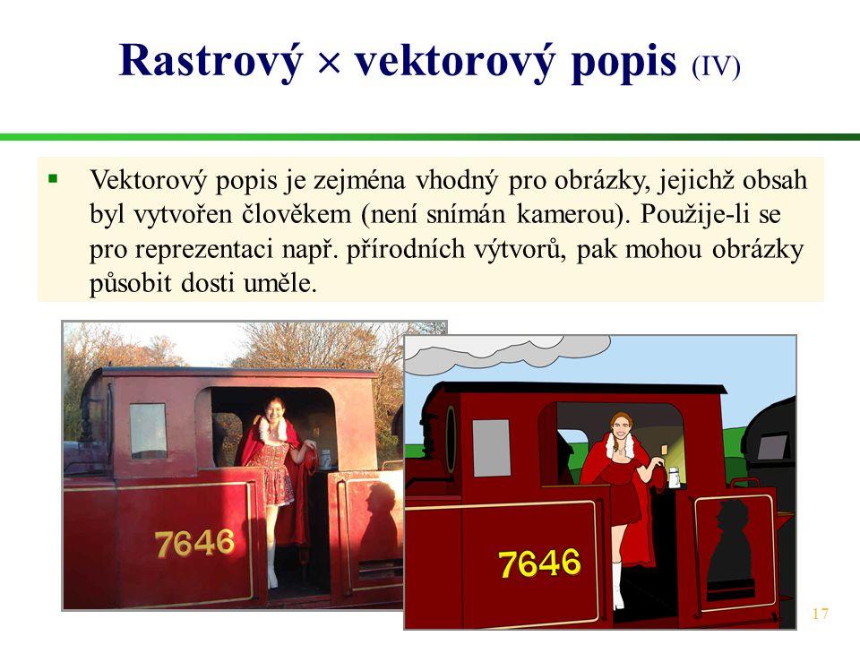Rastrový  vektorový popis (IV)