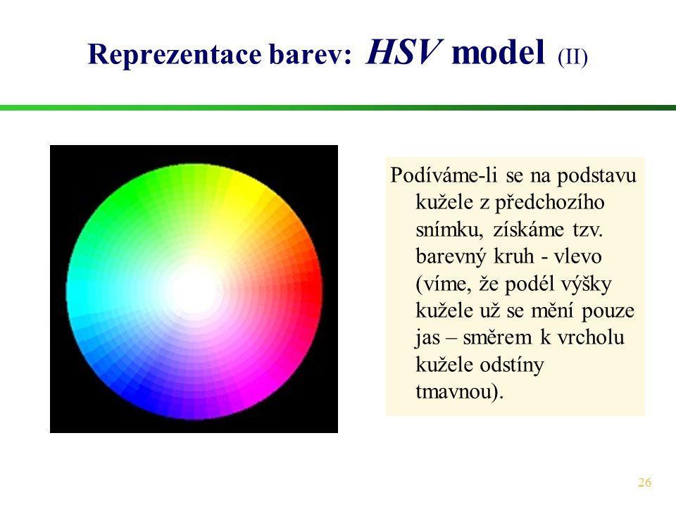 Reprezentace barev: HSV model (II)