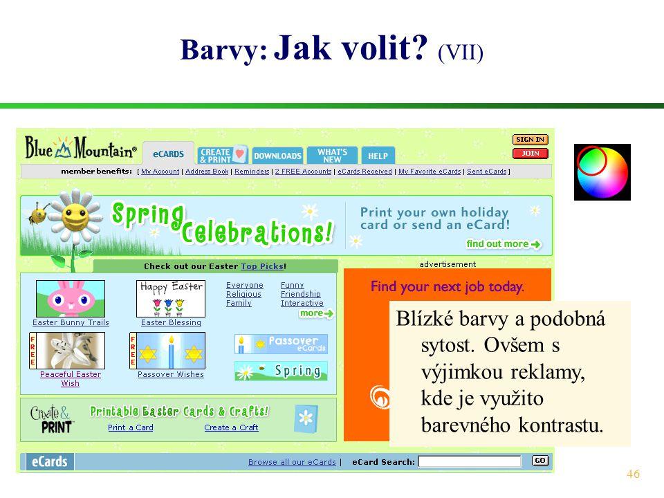 Barvy: Jak volit. (VII) Blízké barvy a podobná sytost.