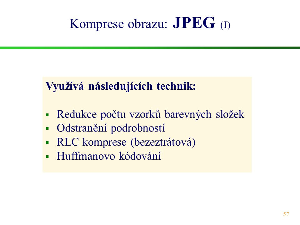 Komprese obrazu: JPEG (I)