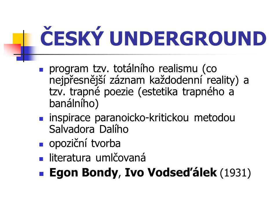 ČESKÝ UNDERGROUND Egon Bondy, Ivo Vodseďálek (1931)