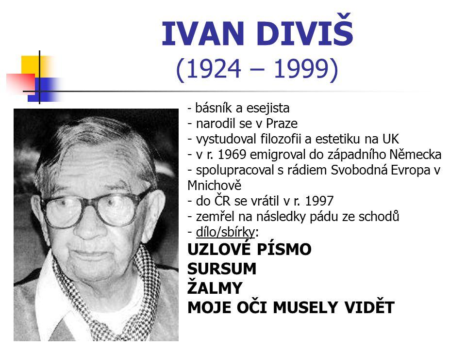 IVAN DIVIŠ (1924 – 1999) UZLOVÉ PÍSMO SURSUM ŽALMY