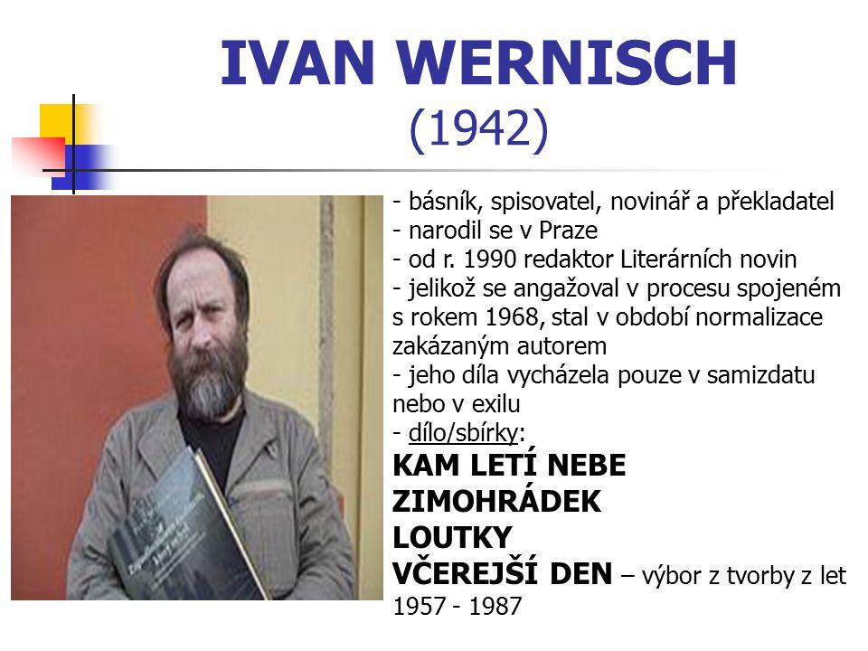 IVAN WERNISCH (1942) KAM LETÍ NEBE ZIMOHRÁDEK LOUTKY
