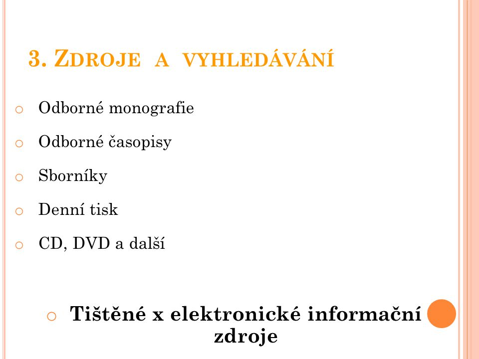 Tištěné x elektronické informační zdroje