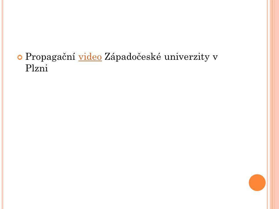 Propagační video Západočeské univerzity v Plzni