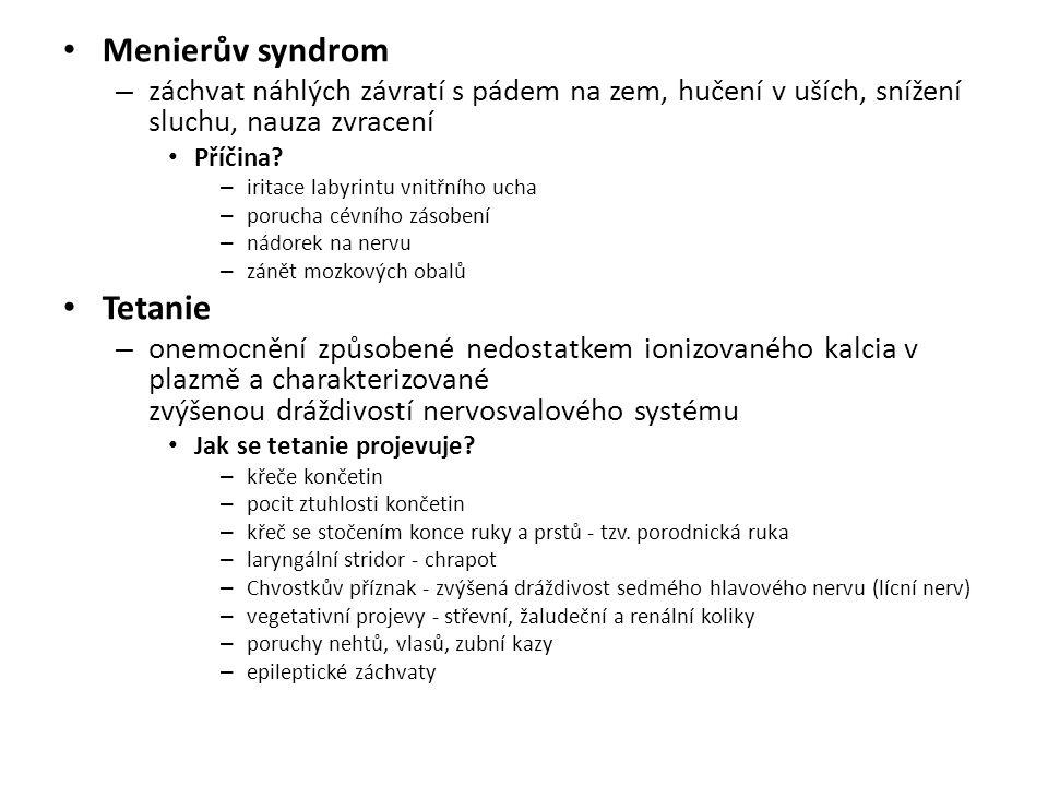 Menierův syndrom Tetanie