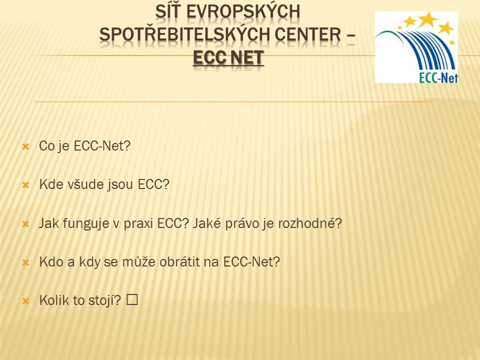 SÍŤ Evropských spotřebitelských center – ECC net