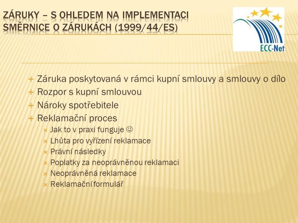 Záruky – s ohledem na implementaci směrnice o zárukách (1999/44/ES)