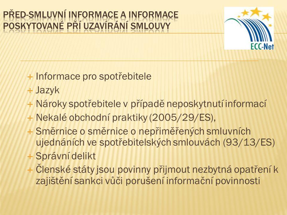 Před-smluvní informace a informace poskytované pří uzavírání smlouvy