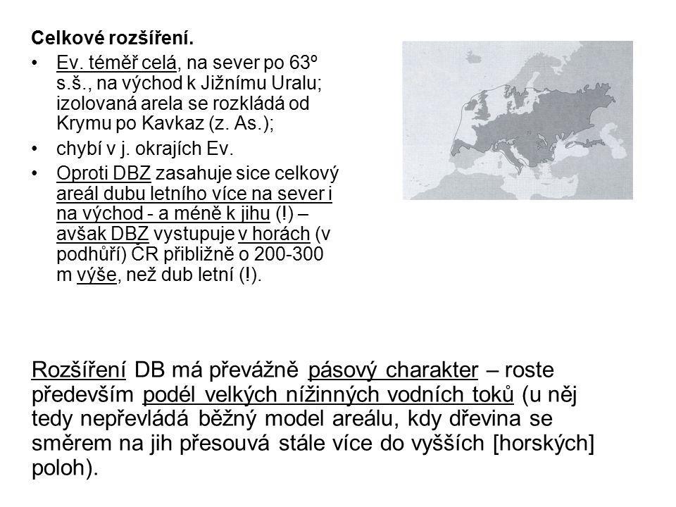 Celkové rozšíření. Ev. téměř celá, na sever po 63º s.š., na východ k Jižnímu Uralu; izolovaná arela se rozkládá od Krymu po Kavkaz (z. As.);