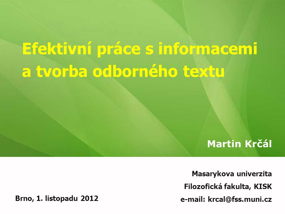 Efektivní práce s informacemi a tvorba odborného textu