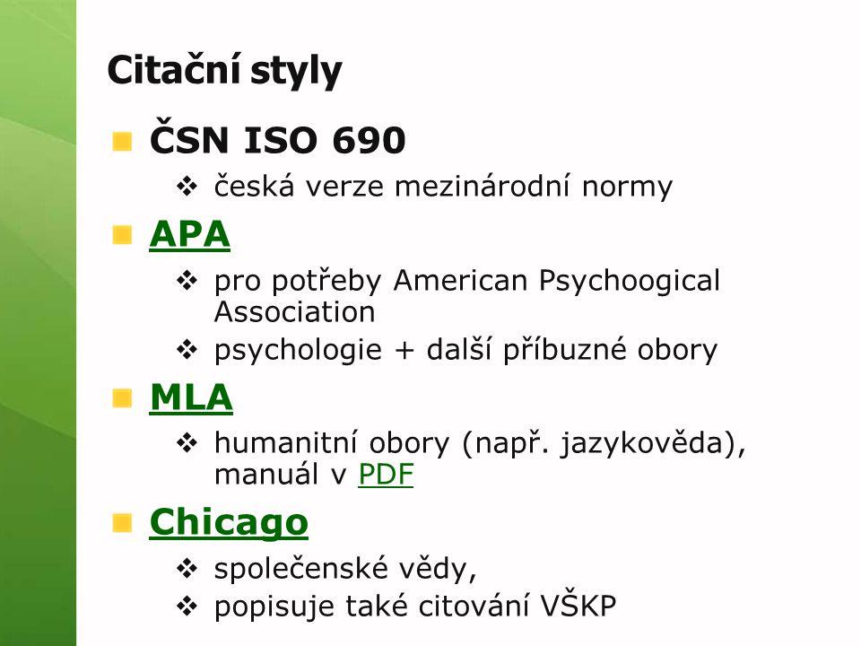 Citační styly ČSN ISO 690 APA MLA Chicago