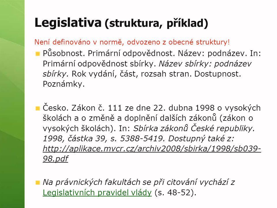 Legislativa (struktura, příklad)