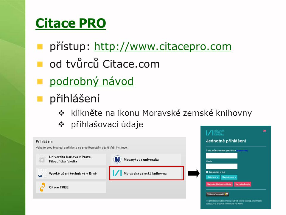 Citace PRO přístup: http://www.citacepro.com od tvůrců Citace.com