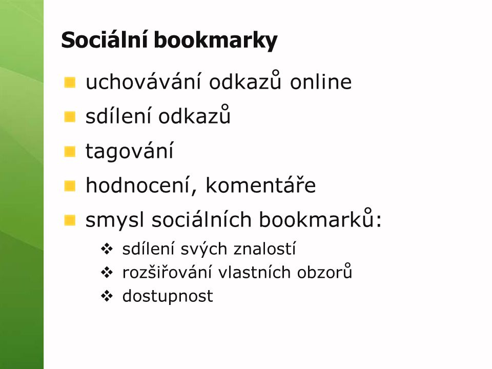 Sociální bookmarky uchovávání odkazů online sdílení odkazů tagování
