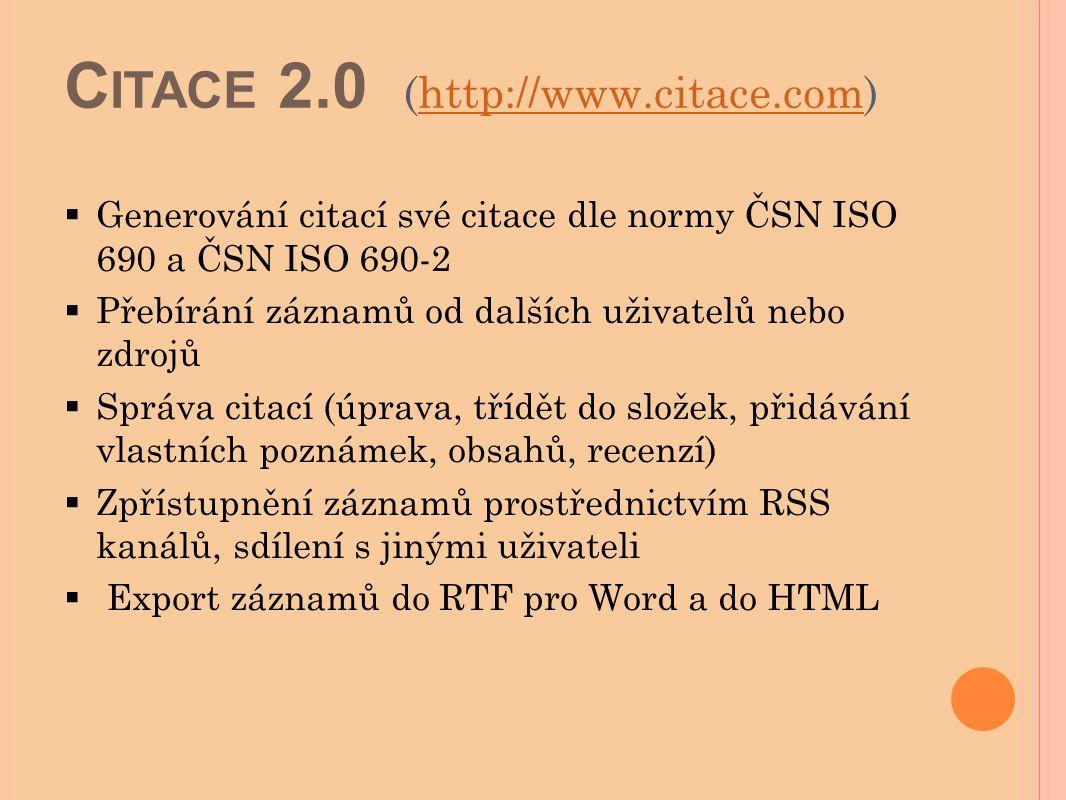Citace 2.0 (http://www.citace.com)