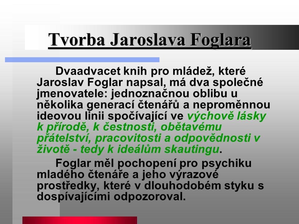 Tvorba Jaroslava Foglara