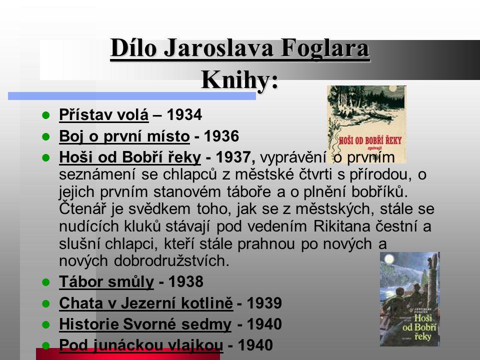Dílo Jaroslava Foglara Knihy:
