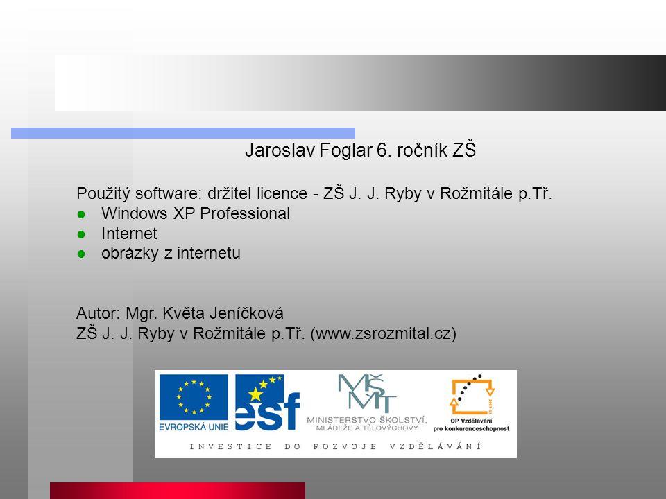 Jaroslav Foglar 6. ročník ZŠ