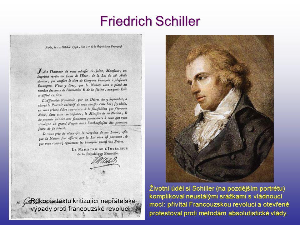 Friedrich Schiller Životní úděl si Schiller (na pozdějším portrétu)