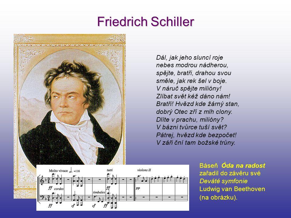 Friedrich Schiller Dál, jak jeho sluncí roje nebes modrou nádherou,