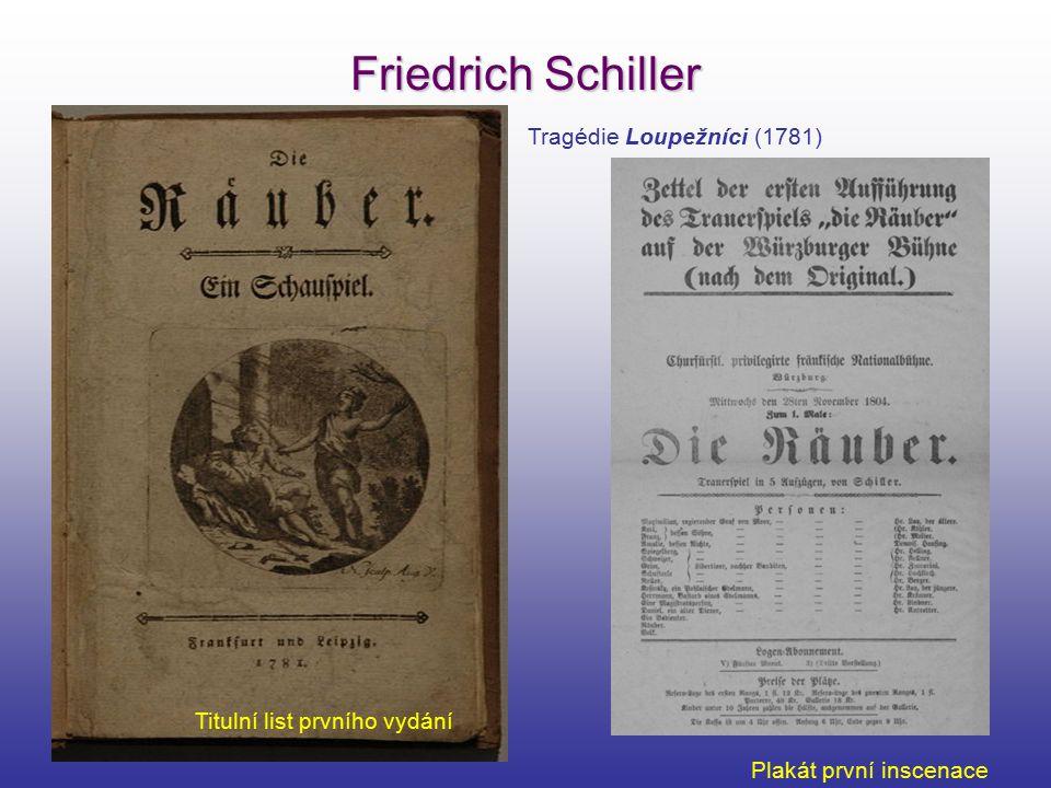 Friedrich Schiller Tragédie Loupežníci (1781)