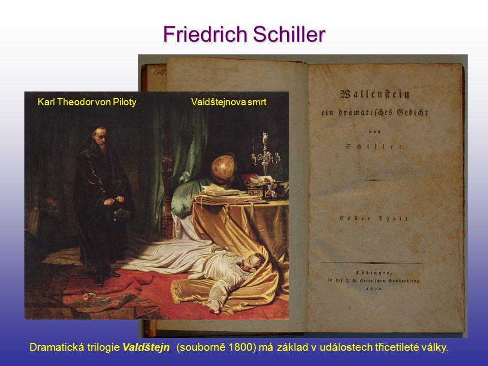 Friedrich Schiller Karl Theodor von Piloty Valdštejnova smrt.