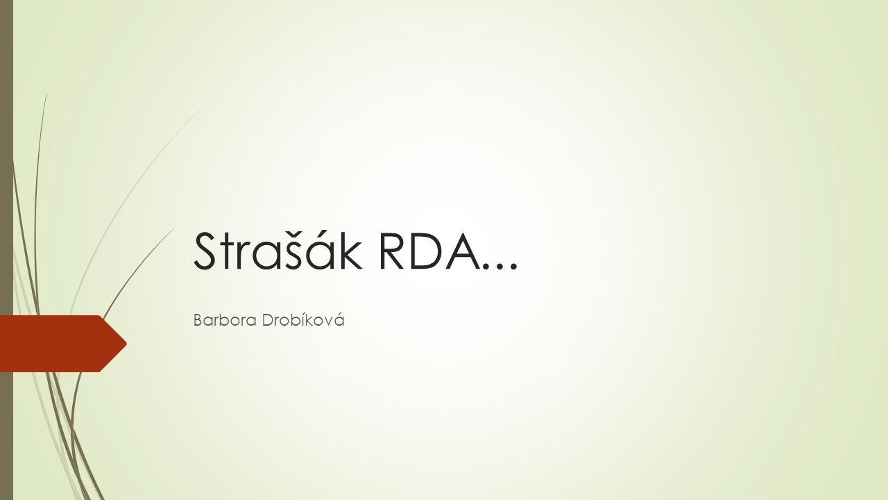Strašák RDA... Barbora Drobíková