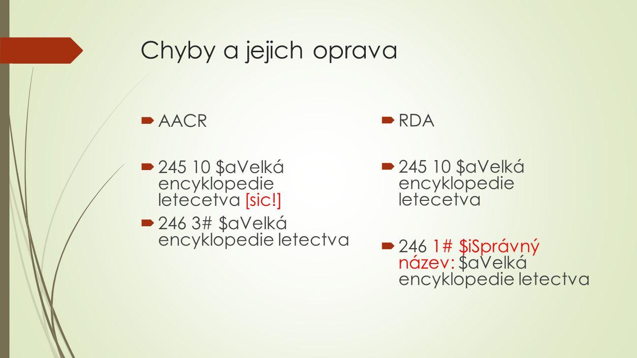 Chyby a jejich oprava AACR RDA