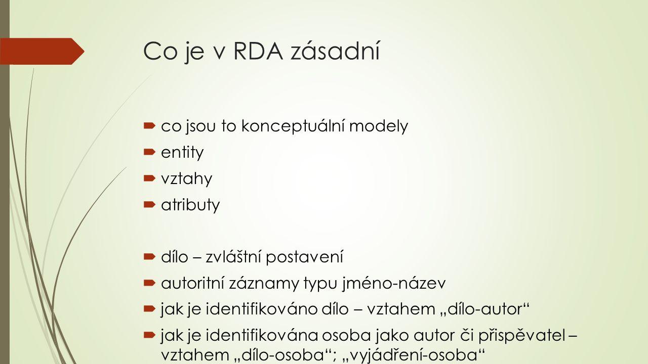 Co je v RDA zásadní co jsou to konceptuální modely entity vztahy
