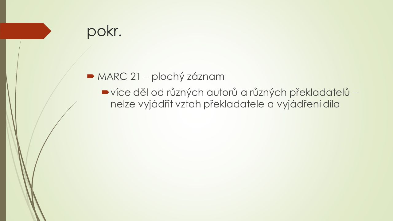 pokr. MARC 21 – plochý záznam