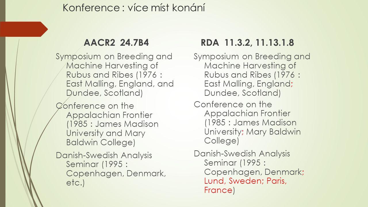 Konference : více míst konání